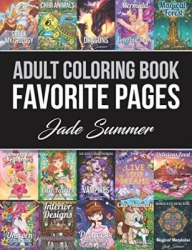 Adult Coloring Book: Favorite Pages - Jade Summer
